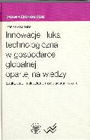 Innowacje i luka technologiczna w gospodarce globalnej opartej na wiedzy: strukturalne i makroekonomiczne uwarunkowania
