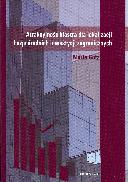 Marta Götz. Poznań : Instytut Zachodni, 2009, 398 s. ISBN 978-83-87688-97-4