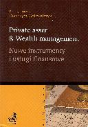 Private asset & wealth management, nowe instrumenty i usługi finansowe