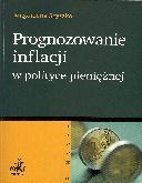 Prognozowanie inflacji w polityce pieniężnej