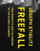 """""""Freefall: Free Markets and the Sinking of the Global Economy"""