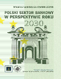 """""""Polski sektor bankowy w perspektywie roku 2030"""""""