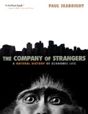 """The Company of Strangers. A Natural History of Economic Life"""