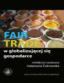 """""""Fair Trade w globalizującej się gospodarce"""""""