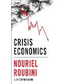 """Crisis Economics: A Crash Course in the Future of Finance"", Nouriel Roubini, Penguin Press, 20 maja 2010"