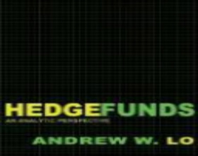 """Hedge Funds,  An Analytic Perspective"", Andrew W. Lo, Princeton University Press"