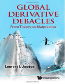 Global derivative debacles