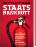 Staatsbankrott, Walter Wittmann, Orell Fuessli Verlag, AG, 2010
