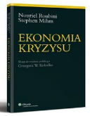 Roubini, Mihm: Ekonomia kryzysu, wydanie polskie Oficyna Wolters Kluwer business, 2011