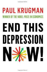 Paul Krugman, End This Depression Now, W.W. Norton&Company