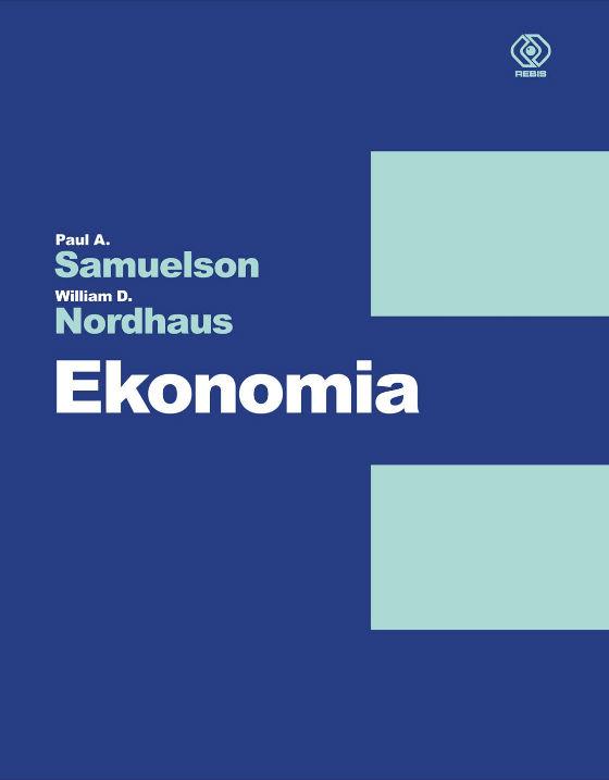 """'Ekonomia"""" Samuelsona: pożyteczna historia myśli ekonomicznej"""