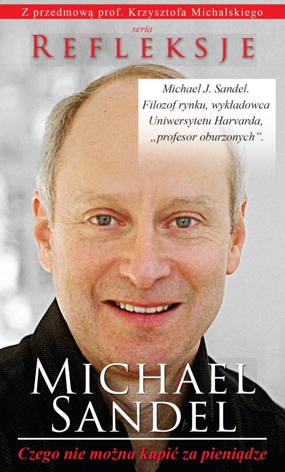 Michael Sandel, Czego nie można kupić za pieniądze, wydawnictwo Kurhaus Publishing.