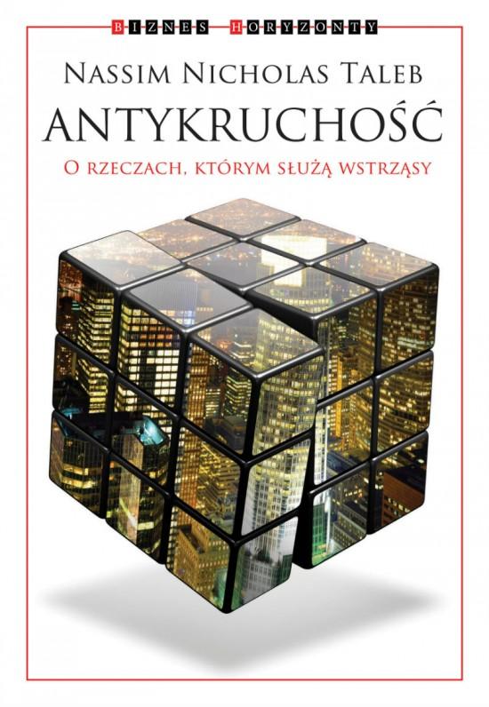 Cel: antykruchość | Obserwator Finansowy: ekonomia, debata, Polska, świat