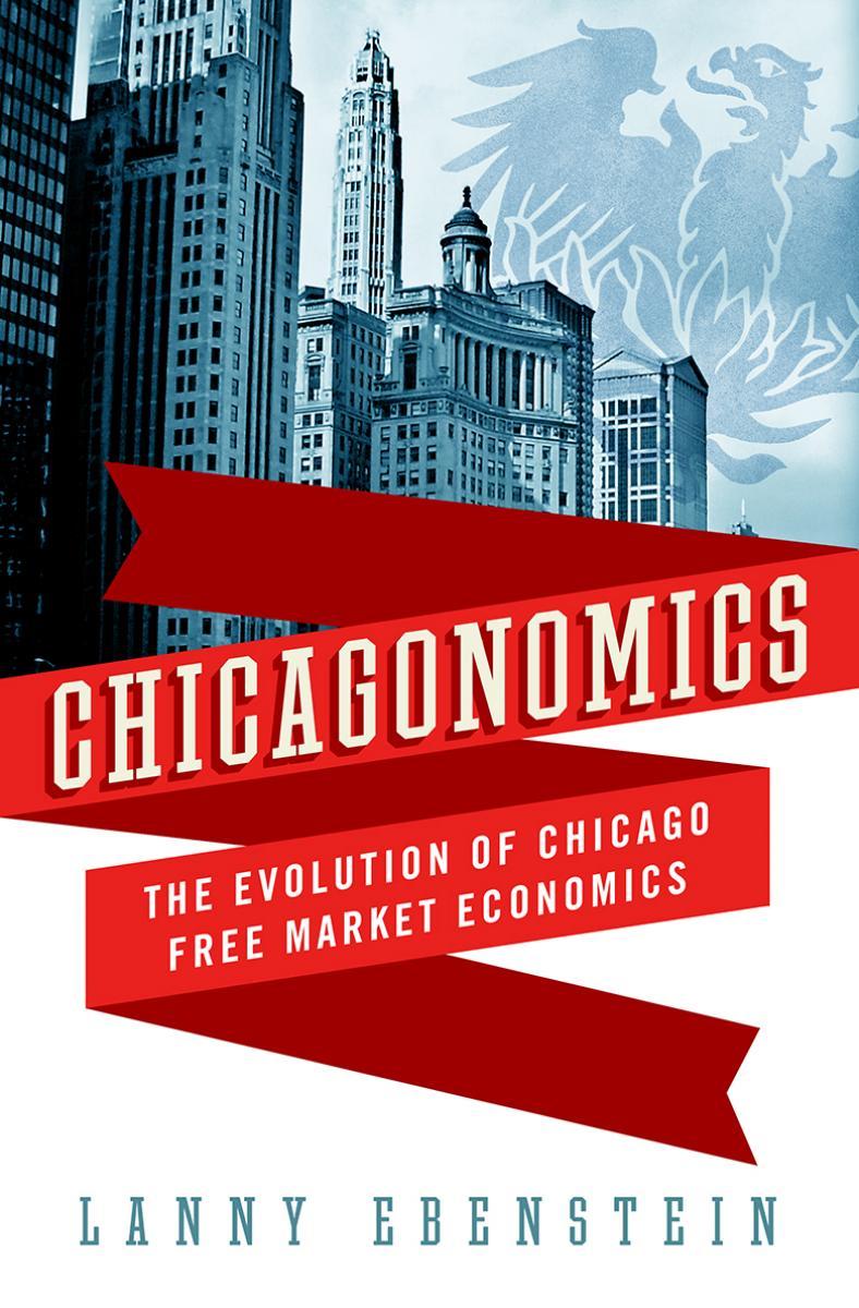 Zaskakujące korzenie ekonomistów z Chicago