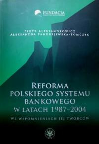 Historia transformacji polskiej bankowości w jednym tomie