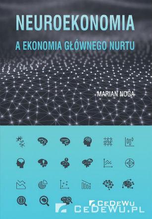 Neuromakroekonomia – klucz do trafnych prognoz