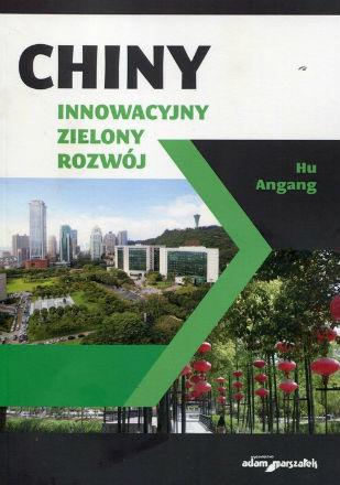 Chiny: Czwarta, zielona, rewolucja przemysłowa