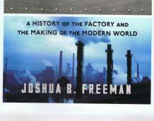 Fabryki – jak powstały, co nam dały?