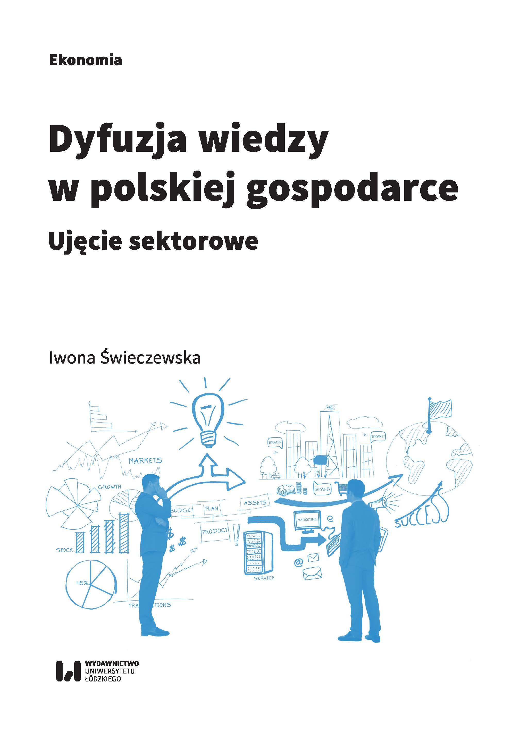 Wiedzę do gospodarki polskiej trzeba sprowadzać