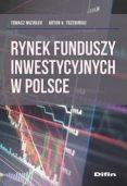 Portret polskiego rynku funduszy inwestycyjnych