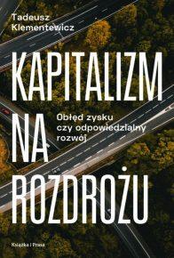 Góralczyk_Klementewicz_Kapitalizm na rozdrożu_recenzja