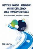 Portret polskiego rynku detalicznych usług finansowych