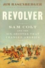 Jak Samuel Colt budował kapitalizm